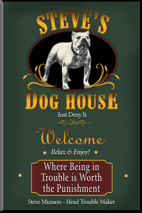 Personalized dog house bar sign