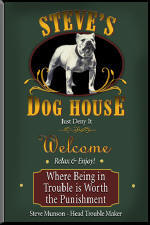 Dog House personalized Tavern Sign